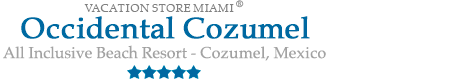 Occidental Cozumel - All Inclusive Cozumel, Mexico